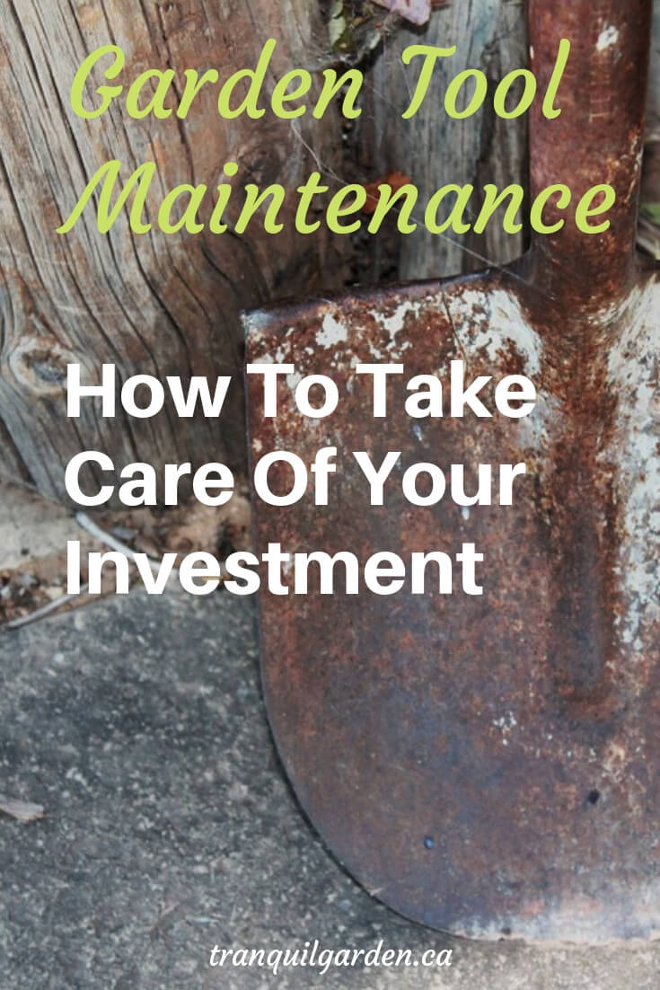 Do you have garden tools that have seen better days? Learn how to take care of garden tools tokeep them from rusting away andmake them work better. #gardentools #maintenance
