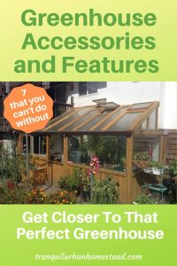 greenhouse accessories and features