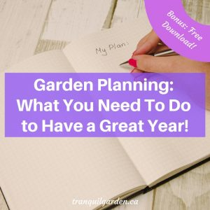 Garden Planning: What You Need To Do to Have a Great Year!