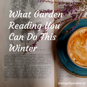 What Garden Reading You Can Do This Winter