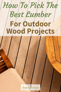 How To Pick The Best Lumber For Outdoor Wood Projects - Planning an outdoor wood project and not sure what wood to use? Find out how to pick the best lumber that lasts a long time, is easy to use and looks great.