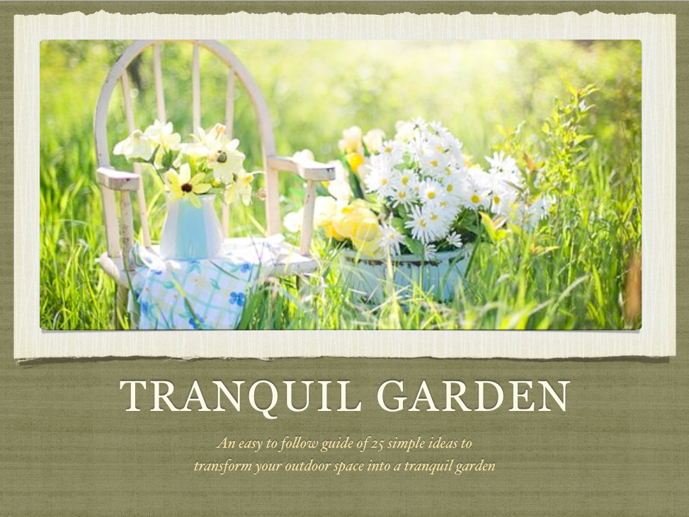 Tranquil Garden eBook - 25 Simple Ideas to Transform Your Outdoor Space