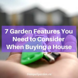 7 Garden Features You Need to Consider When Buying a House