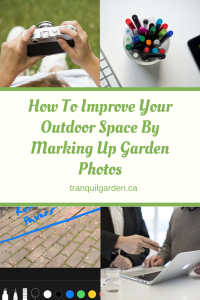 How To Improve Your Outdoor Space By Marking Up Garden Photos - Take some photos of your garden and mark them up to plan out changes, identify problems and improve your garden one step at a time