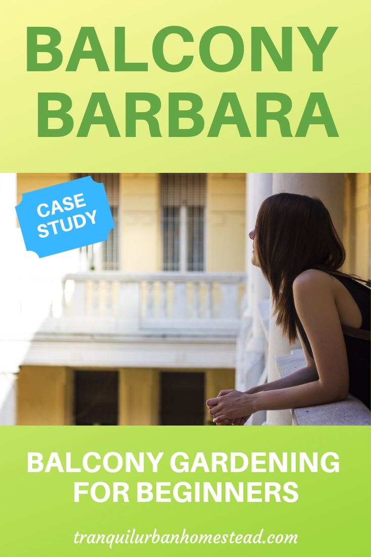A case study about balcony gardening for beginners. A story of how one person takes that important first step by starting a small garden. #balconygardening #containergardengin #apartmentgardening