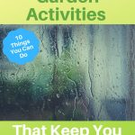 rainy day garden activities