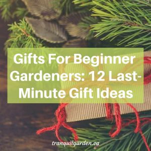 rustic presents with overlay text Gifts For Beginner Gardeners - 12 Last-Minute Gift Ideas