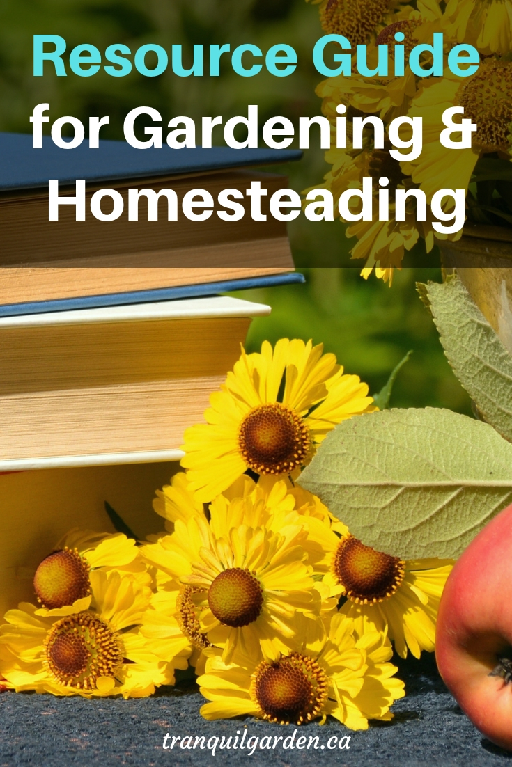 Resource Guide for Gardening & Homesteading - access links to gardening books, gardening downloads, gardening, buying guides, videos, community links and courses.