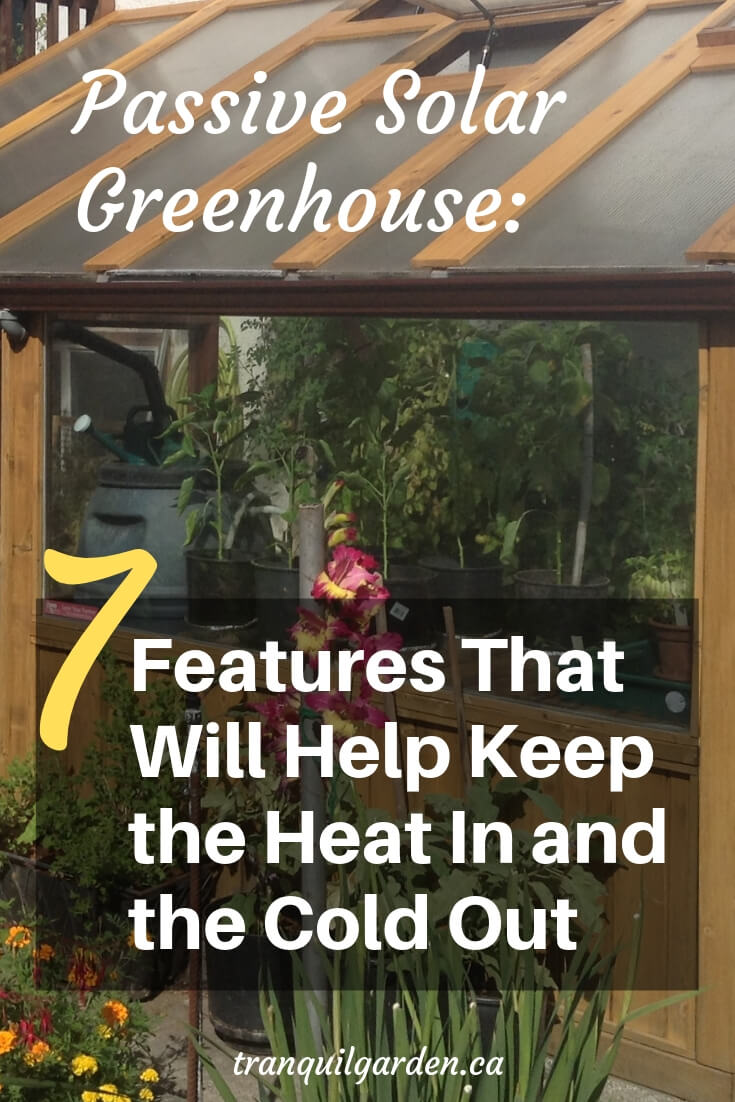How do you build a passive solar greenhouse? What features should be included to help keep the heat in and the cold out? #passive #solar #greenhouse #passivesolargreenhouse