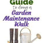 Garden Maintenance Walk