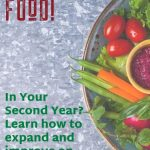 HOMEGROWN FOOD FOR FAMILIES – THE SECOND YEAR